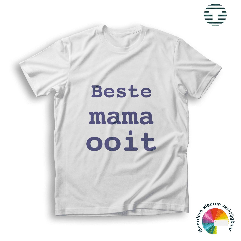 best mama ooit moederdag t-shirt